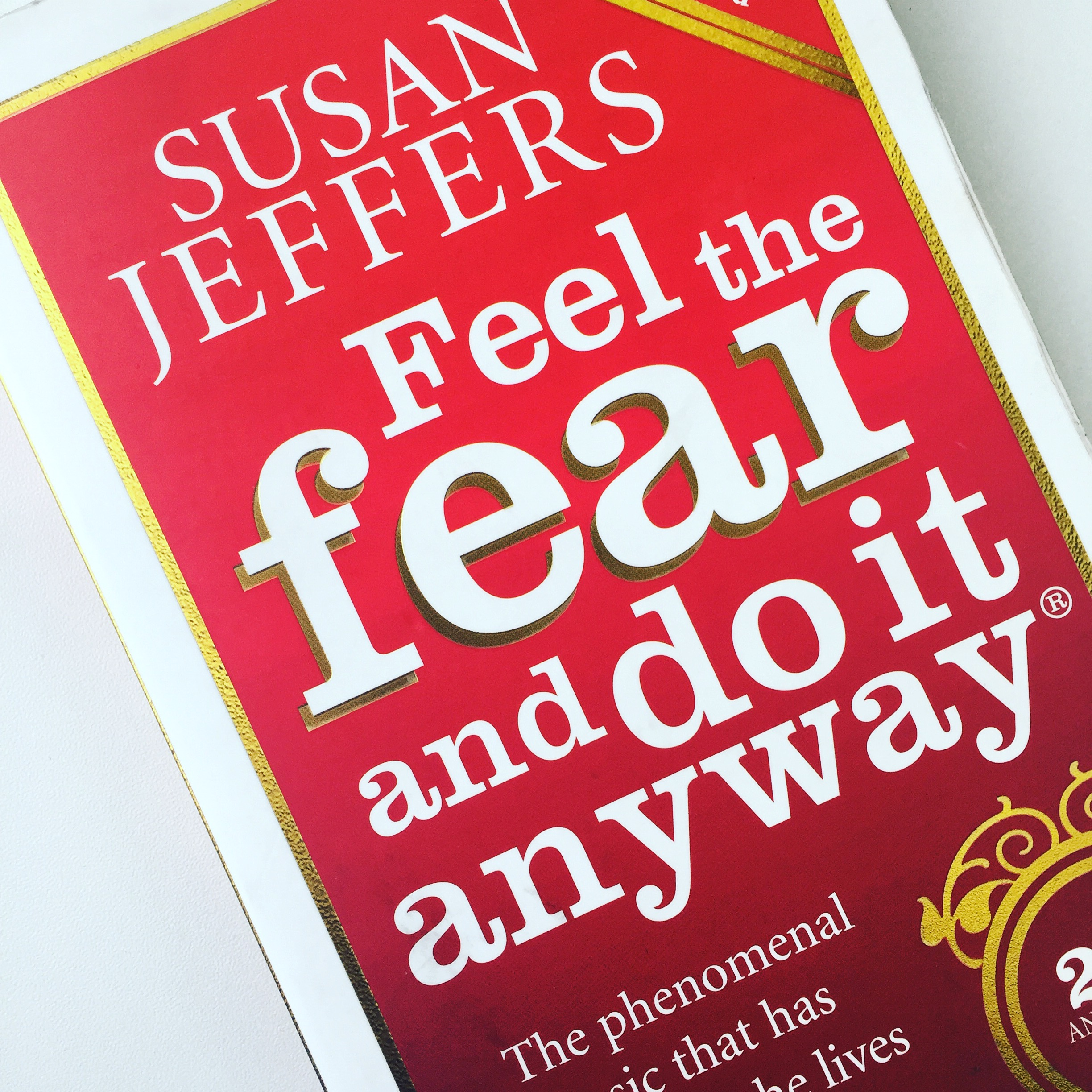 feel the fear and do it Read a free sample or buy feel the fear and do it anyway® by susan jeffers, phd you can read this book with ibooks on your iphone, ipad, ipod touch, or mac.